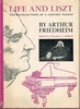 Life and Liszt      (Arthur Friedheim)
