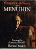 Conversations with Menuhin   (DANIELS)    (0-312-16943-4)