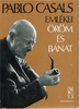 Orom es Banat Pablo Casals emlekei     (Joys and Sorrows)  -   (Albert E. Khan)