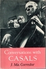 Conversations with Casals      (J. Ma. Corredor)