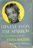 His Eye is on the Sparrow   (ETHEL  WATERS)