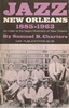 Jazz:  New Orleans 1885-1963    (Samuel B. Charters)