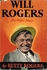 Will Rogers, His Wife's Story    (BETTY  ROGERS)
