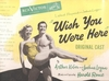 Wish You Were Here      (RCA LOC 1007)    Original Broadway cast LP