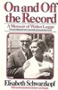 On and off Record, Walter Legge Memoir (Schwarzkopf)   (0684174510)