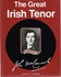 The Great Irish Tenor     (LEDBETTER)      (0-684-15517-6 )