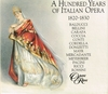 A Hundred Years of Italian Opera   (3-Opera Rara ORCH 104)