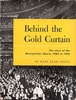 Behind the Gold Curtain    (Mary Ellis Peltz)