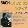 Alec Templeton  -  Bach Goes To Town       (Flapper  7057)