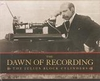 Julius Block's Dawn of Recording         (3-Marston 53011)