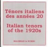 Italian Tenors of the 1920s         (Malibran 671)