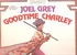 Goodtime Charlie      (RCA ARL1-1011)    Original Broadway cast LP