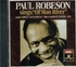 Paul Robeson       (EMI - Musical Heritage Society 5186427)