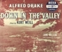 "Down In the Valley   (Weill)   (10"" Decca DL 6017)   the 1948 recording"