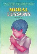 Value Oriented Moral Lessons #1