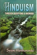 Hinduism Through Questions & Answers