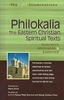 Philokalia: The Eastern Christian Spiritual Texts