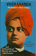 Vivekananda: His Gospel Of Man-making