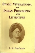 Swami Vivekananda On Indian Philosophy And Literature