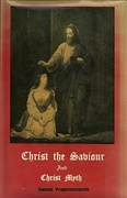 Christ the Saviour And Christ Myth
