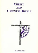Christ And Oriental Ideals