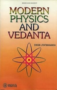 Modern Physics And Vedanta