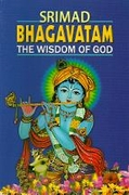 Srimad Bhagavatam The Wisdom Of God