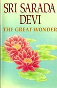 Sri Sarada Devi, The Great Wonder
