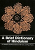 A Brief Dictionary Of Hinduism