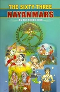 The Sixty-Three Nayanmars: An Introduction