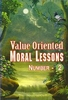 Value Oriented Moral Lessons # 2
