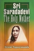 Sri Saradadevi, The Holy Mother