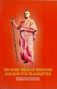 The Basic Ideas of Hinduism And How It Is Transmitted