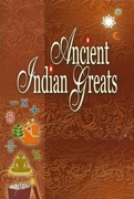 Ancient Indian Greats