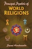 Principal Symbols of World Religions
