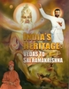 India's Heritage: Vedas To Sri Ramakrishna