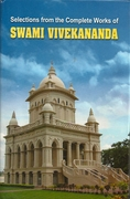 Selections From The Complete Works of Swami Vivekananda