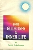 Some Guidelines to Inner Life