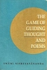 The Game Of Guiding Thought And Poems