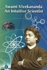 Swami Vivekananda An Intutive Scientist