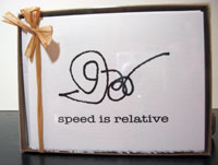 Speed is Relative - box of 8