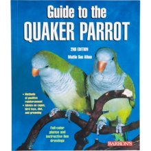 Barrons Guide to the Quaker Parrot