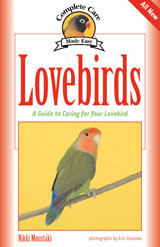 Complete Care Made Easy: Lovebirds