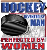 Hockey Perfected By Women