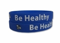 """Be Healthy"" Rubber Bracelet Wristband - Adult 8"""