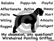 Wirehaired Pointing Griffon Obsession Tshirt