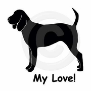 Black and Tan Coonhound My Joy! My Love! My Life! T-Shirt