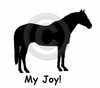Quarter Horse My Joy! My Love! My Life! Long Sleeve T-Shirt