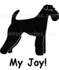 Airedale Terrier My Joy! My Love! My Life! T-Shirt