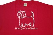 How Can You Resist? T-shirts